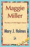 Maggie Miller, Mary J. Holmes, 1421847558
