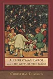 img - for A Christmas Carol and The Gift of the Magi: Illustrated book / textbook / text book