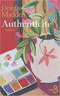 Authenticité par Deirdre Madden