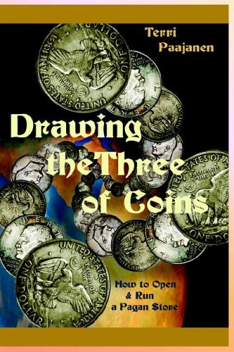Drawing the Three of Coins: How to Open and Run a Pagan Store (Painted Open Salt)