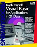 Teach Yourself Visual Basic for Applications in 21 Days, Shammas, Namir C., 0672304473