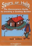 Spurs or Halo?: The Homeowner's Guide to Avoiding a Cowboy Builder