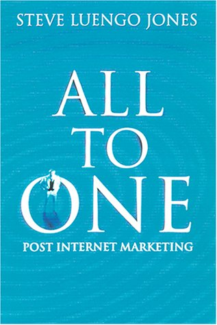 Read Online All-To-One: Creating Effective CustomerRelationship Marketing in the Post-Internet Age pdf