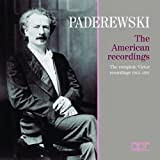 Ignacy Jan Paderewski: American Recordings