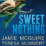 Sweet Nothing: A Novel