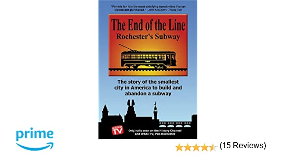 Amazon.com: The End Of The Line - Rochester's Subway: James P ...