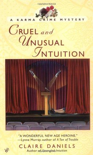 Cruel and Unusual Intuition: A Karma Crime Mystery