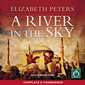 A River in the Sky: An Amelia Peabody Murder Mystery | Elizabeth Peters