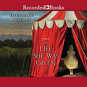 The Life She Was Given Audiobook