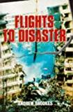 Flights to Disaster, Andrew Brookes, 0711024758