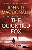 Front cover for the book The Quick Red Fox by John D. MacDonald