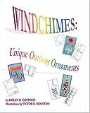 Windchimes: Unique Outdoor Ornaments