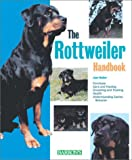 Rottweiler Handbook, The (Barron's Pet Handbooks)