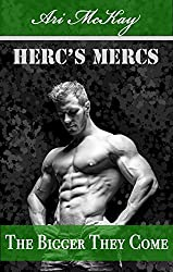 The Bigger They Come (Herc's Mercs Book 1)