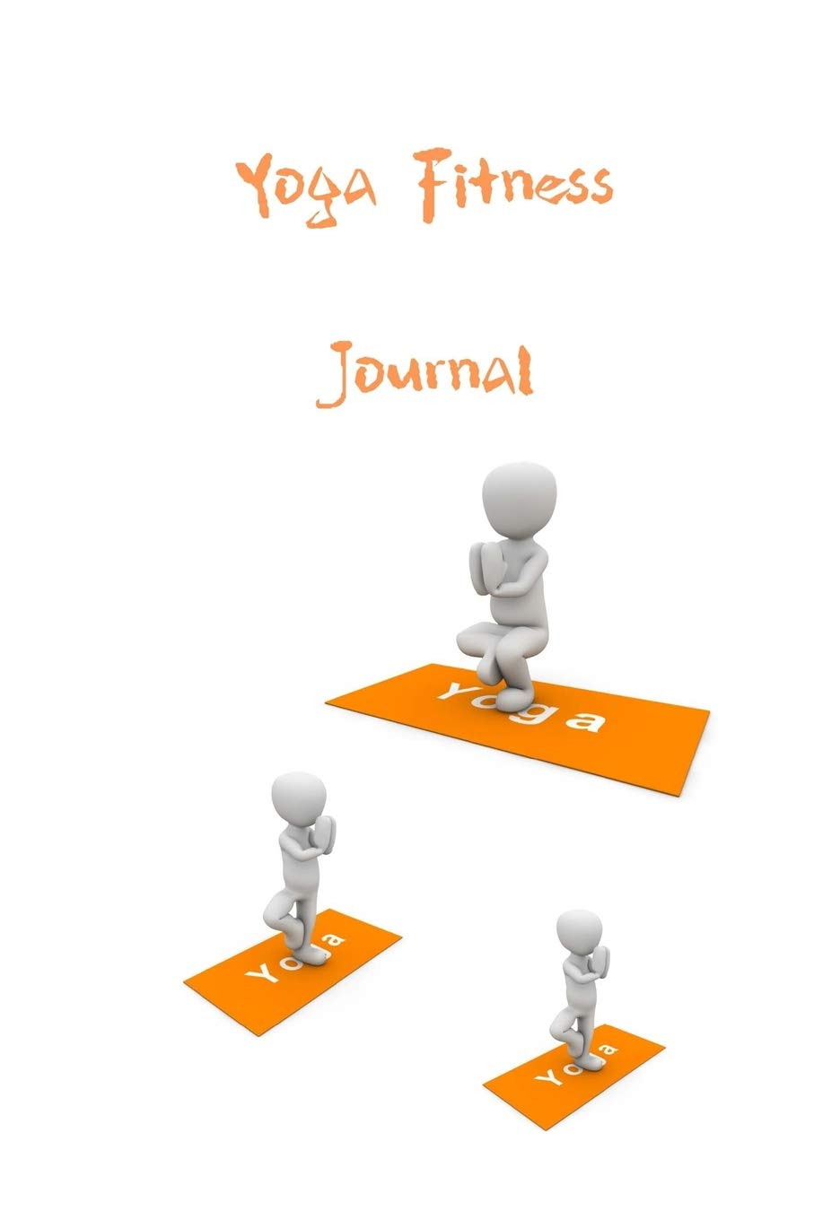 Yoga Fitness Journal: Workout and fitness Journal for the ...