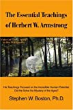 The Essential Teachings of Herbert W. Armstrong, Stephen Boston, 0595211461