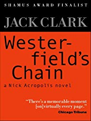 Westerfield's Chain (The Nick Acropolis novels Book 1)