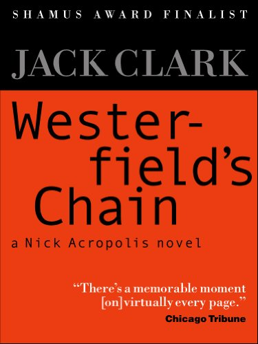 Clark Chain - Westerfield's Chain (Nick Acropolis Book 1)