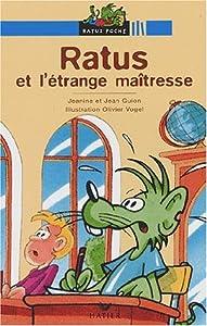 """Afficher """"Ratus et l'etrange maitresse"""""""