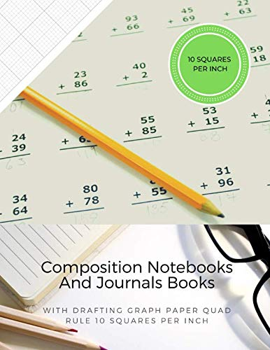 Composition Notebooks And Journals Books With Drafting Graph Paper Quad Rule ( 10 Squares Per Inch ): Graphing Notebook Journal Book College Ruled Square Grid Minimalist Art Numbered Pages Volume 7