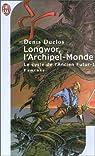 Le cycle de l'ancien futur, tome 1 : Longwor, l'archipel-monde par Duclos