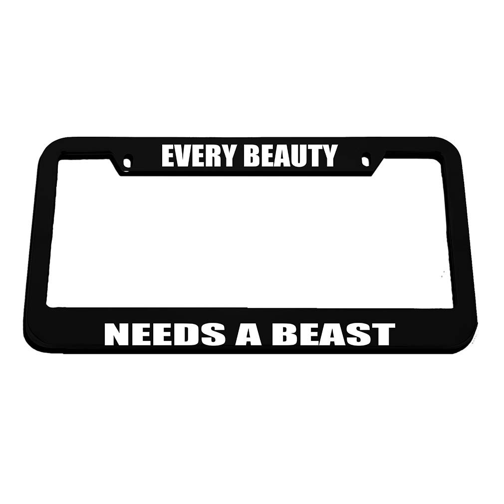 Speedy Pros Every Beauty Needs A Beast Zinc Metal License Plate Frame Car Auto Tag Holder Black 2 Holes