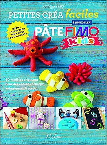 Petites Crea Faciles Pate Fimo Kids Petites Créa Faciles