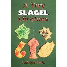 A Very Slagel Christmas (The Beginnings Series)