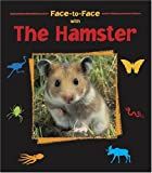 Face-to-Face with the Hamster, Paul Starosta, 1570914567