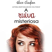 A ruiva misteriosa [The Unidentified Redhead] Audiobook by Alice Clayton Narrated by Ana Maria Moraes
