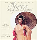 The Young Person's Guide to the Opera, Anita Ganeri and Nicola Barber, 0152164987