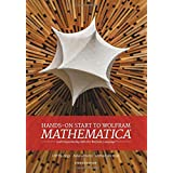Hands on Start to Wolfram Mathematica: And Programming with the Wolfram Language (Npr)
