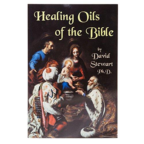 Healing Oils of the Bible ()