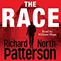 The Race Audiobook by Richard North Patterson Narrated by William Hope