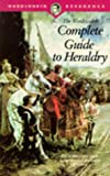 Complete Guide to Heraldry, A. C. Fox-Davies, 1853263656