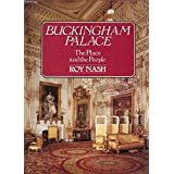Buckingham Palace: The place and the people