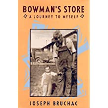 Bowmans Store A Journey To Myself