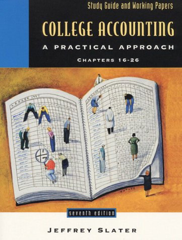 College Accounting: A Practical Approach : Chapters 16-26