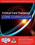 img - for Critical Care Transport Core Curriculum book / textbook / text book