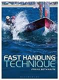 : Fast Handling Technique
