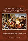img - for Primary Sources for Ancient History: The Ancient Near East and Greece book / textbook / text book