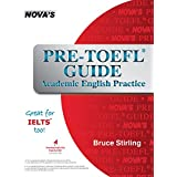 Pre-TOEFL Guide: Academic English Practice - Great for IELTS too!