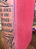 img - for THE JUICE OF THE POMEGRANATE book / textbook / text book
