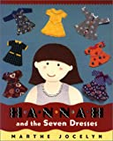 Hannah and the Seven Dresses, Marthe Jocelyn, 0887764479