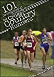 101 Developmental Concepts and Workouts for Cross Country Runners, Jason Karp, 1606791168