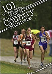 101 Developmental Concepts & Workouts for Cross Country Runners