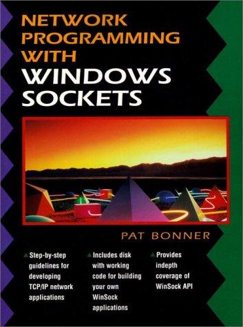 Network Programming with Windows Sockets (Bk/Disk) (Windows Socket Programming)