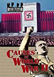 Causes of World War II (The Road to War: Causes of Conflict)