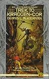 Trek to Kraggen-Cor, Dennis L. McKiernan, 0451451651