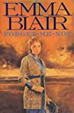 Forget-Me-Not, Emma Blair, 0316856215